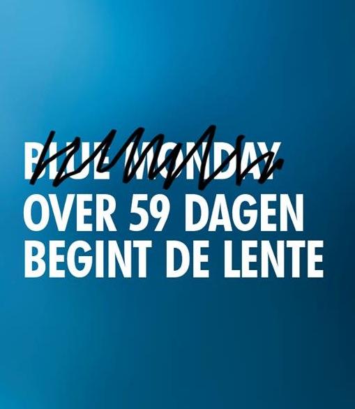 Kom maar op, Blauwe Maandag!